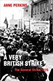 Very British Strike, Anne Perkins, 1405049960
