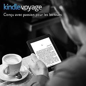 """Liseuse Kindle Voyage, Écran Haute Résolution 6"""" (15 cm) 300 ppp avec éclairage frontal adaptatif, changements de page plus fluides et Wi-Fi"""