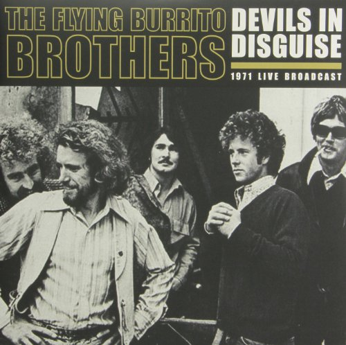 Devils In Disguise (The Flying Burrito Brothers Devil In Disguise)