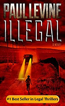 """ILLEGAL (Jimmy (""""Royal"""") Payne Legal Thriller Book 1) by [Levine, Paul]"""