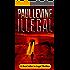"ILLEGAL (Jimmy (""Royal"") Payne Legal Thriller Book 1)"