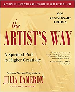 Image result for The Artist's Way by Julia Cameron.