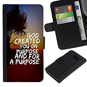 All Phone Most Case / Oferta Especial Cáscara Funda de cuero Monedero Cubierta de proteccion Caso / Wallet Case for Samsung Galaxy S6 // BIBLE God Created You On Purpose And For A Purpose