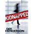 Kidnapped (Uncommon Heroes Book 4)
