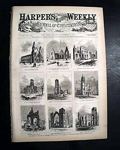 GREAT CHICAGO FIRE Illinois Disaster Illustrations PRINTS 1871 Old Newspaper HARPER'S WEEKLY, New York, Nov. 11, 1871