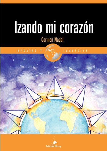 Descargar Libro Izando Mi Corazón Carmen Nadal
