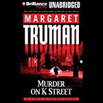 Murder on K Street: Capital Crimes #23 | Margaret Truman