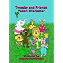 Tweaky and Friends Teach Character Building Lessons