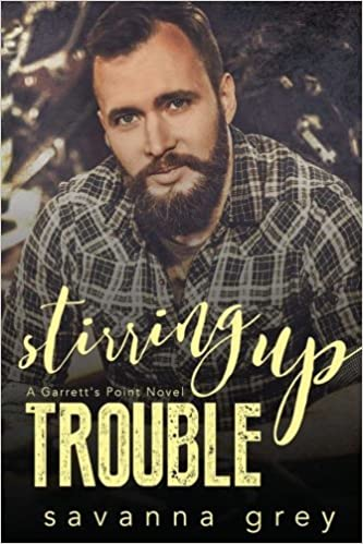 Stirring Up Trouble (Garrett's Point) (Volume 3): Savanna