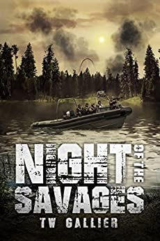 Night of the Savages (Total Apoc Trilogy Book 6) by [Gallier, TW]