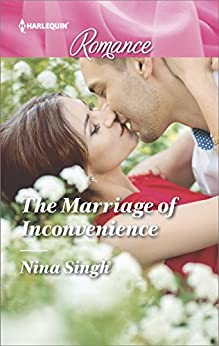 The Marriage of Inconvenience by Nina Singh