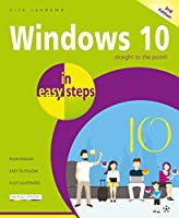 Windows 10 in easy steps: Covers the Creators Update, 3rd Edition Front Cover