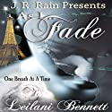 As I Fade (One Breath at a Time: Book 1) Audiobook by Leilani Bennett Narrated by Susan Eichhorn Young