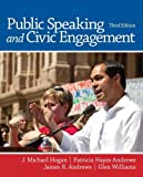 Public Speaking and Civic Engagement, J. Michael Hogan and Patricia Hayes Andrews, 0205252885