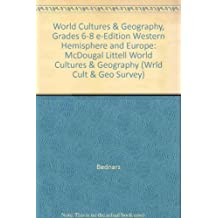 World Cultures & Geography, Grades 6-8 e-Edition Western Hemisphere and Europe: McDougal Littell World Cultures & Geography