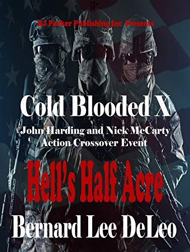 Cold Blooded Assassin Book 10: Hell's Half Acre (Nick McCarty Assassin)