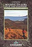Walking on Jura, Islay and Colonsay (Cicerone Walking Guides)