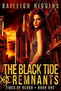 The Black Tide: Remnants by Baileigh Higgins ebook deal