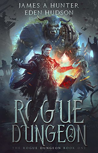Rogue Dungeon (The Rogue Dungeon Book 1)]()