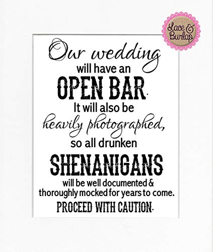 8x10 UNFRAMED Print Our Wedding Will Have an Open Bar/Wedding Sign Rustic Country Shabby Chic Vintage Wedding & Party Decor Bar Sign White