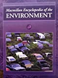 Macmillan Encyclopedia of the Environment, Book Builders, Inc. Staff, 0028973860