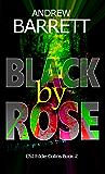 Black by Rose: Second in a gripping CSI crime thriller series (Eddie Collins Book 2)
