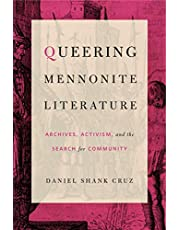 Queering Mennonite Literature: Archives, Activism, and the Search for Community