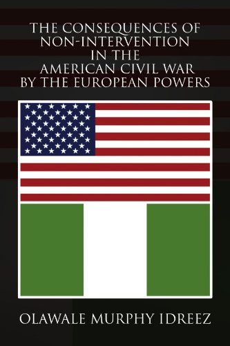 The Consequences of Non-Intervention in the American Civil War by the European ()