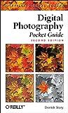 Digital Photography Pocket Guide (O'Reilly Digital Studio)