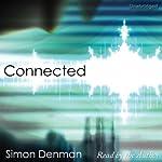 Connected | Simon Denman