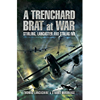 A Trenchard Brat at War: Stirling, Lancaster and Stalag IVB