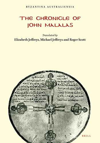 The Chronicle of John Malalas, (Byzantina Australiensia)