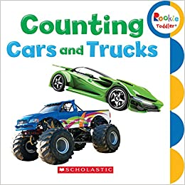 Amazon Com Counting Cars And Trucks Rookie Toddler 9780531224533 Scholastic Books