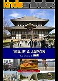 Viaje a Japón (Spanish Edition)