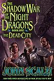 Shadow War of the Night Dragons, Book One: The Dead City: Prologue: A Tor.com Original
