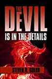 The Devil Is in the Details, Steven B. Golub, 1615820272