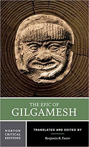 by Benjamin R. Fosterand - The Epic of Gilgamesh (Norton Critical Editions) (Paperback) W. W. Norton & Company; 1 Edition (April 23, 2001) - [Bargain Books]