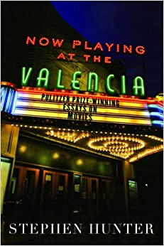 now playing at the valencia pulitzer prize winning essays on now playing at the valencia pulitzer prize winning essays on movies