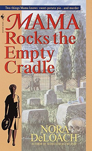 Mama Rocks the Empty Cradle (Mama Detective)