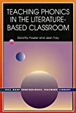 img - for Teaching Phonics in the Literature Based Classroom (Bill Harp Professional Teachers Library) book / textbook / text book