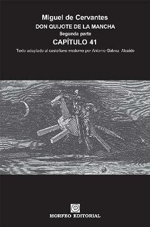 Don Quijote de la Mancha. Segunda parte. Capítulo 41