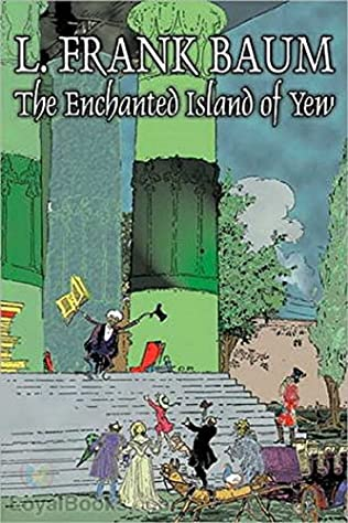 book cover of The Enchanted Island of Yew