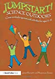 img - for Jumpstart! Science Outdoors: Cross-curricular games and activities for ages 5-12 book / textbook / text book