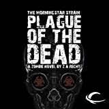 Bargain Audio Book - Plague of the Dead  The Morningstar Strai