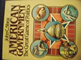 American Government : The Great Game of Politics, Shea, John C., 0312024932
