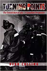 Turning Points The Detroit Riot Of 1967 A Canadian border=