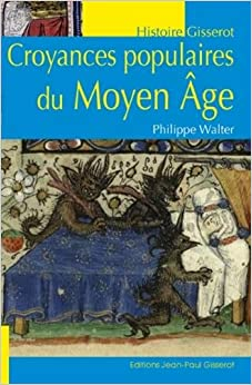 Croyances populaires au Moyen Âge