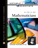 A to Z of Mathematicians, Tucker McElroy, 0816053383