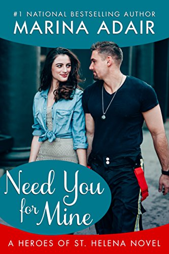 Need You for Mine (Heroes of St. Helena Book 3)