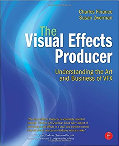Amazon Com The Visual Effects Producer Understanding The Art And